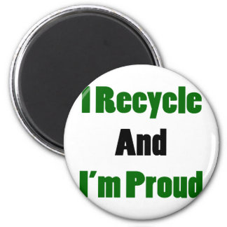 i recycle and im proud 6 cm round magnet