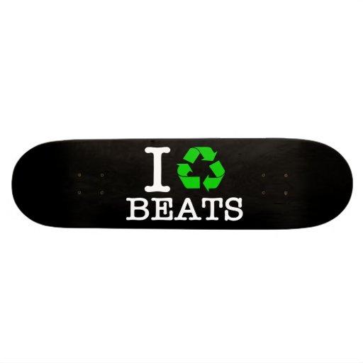 I Recycle Beats Skateboard Decks