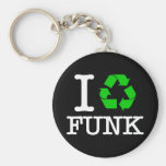 I Recycle Funk Key Chains