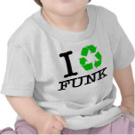 I Recycle Funk T-shirts