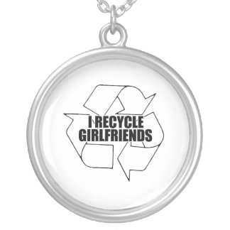 I recycle girlfriends round pendant necklace