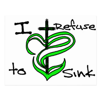 I Refuse to Sink - Green Postcard