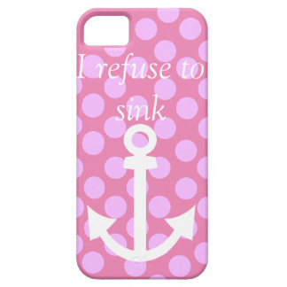 'I refuse to sink' iPhone 5 Cover
