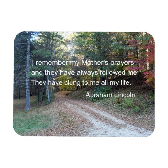 I remember my Mother's prayers... Rectangular Photo Magnet