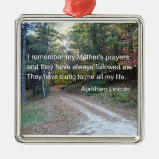 I remember my Mother's prayers... Silver-Colored Square Decoration