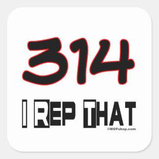 I Rep That 314 Area Code Square Sticker