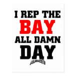 I Rep The Bay Postcard
