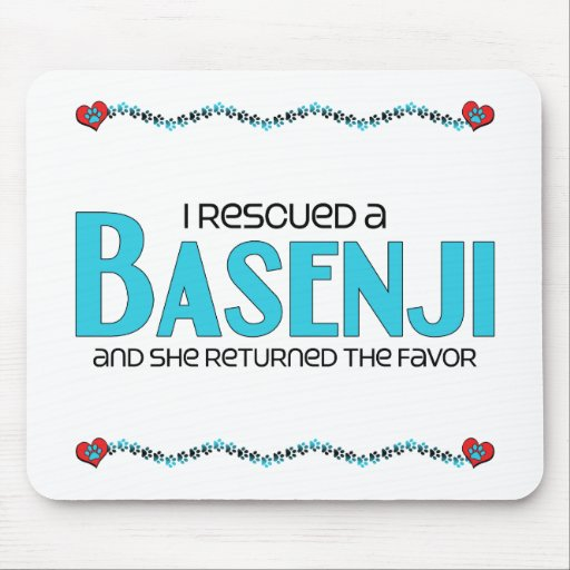 I Rescued a Basenji (Female Dog) Mouse Pad