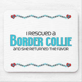 I Rescued a Border Collie (Female Dog) Mouse Pad