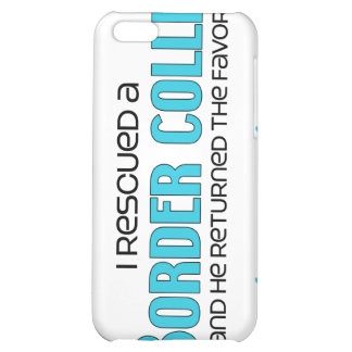 I Rescued a Border Collie (Male Dog) iPhone 5C Case