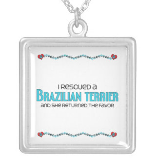 I Rescued a Brazilian Terrier (Female Dog) Square Pendant Necklace