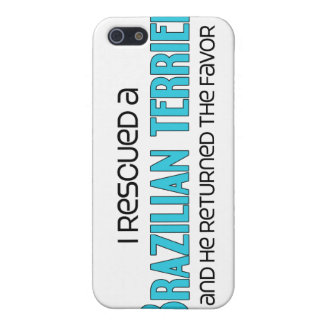 I Rescued a Brazilian Terrier (Male Dog) Case For iPhone 5