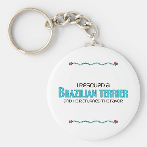 I Rescued a Brazilian Terrier (Male Dog) Keychain