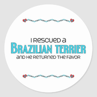I Rescued a Brazilian Terrier (Male Dog) Round Sticker