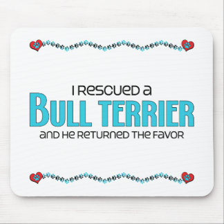 I Rescued a Bull Terrier (Male Dog) Mouse Pads