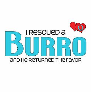 I Rescued a Burro Male Burro Cut Outs