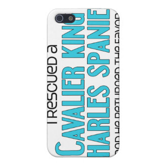 I Rescued a Cavalier King Charles Spaniel (Male) Covers For iPhone 5