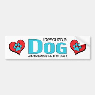 I Rescued a Dog (Male Dog) Bumper Sticker