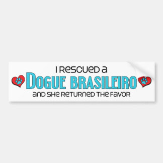 I Rescued a Dogue Brasileiro (Female Dog) Bumper Sticker