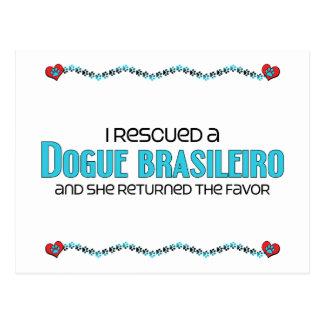 I Rescued a Dogue Brasileiro Female Dog Post Card