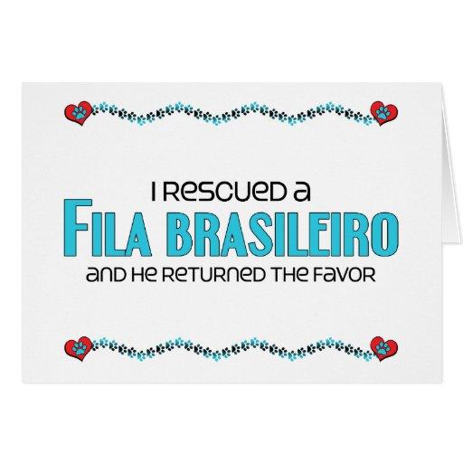 I Rescued a Fila Brasileiro (Male Dog) Greeting Cards