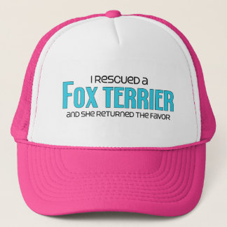 I Rescued a Fox Terrier (Female Dog) Trucker Hat