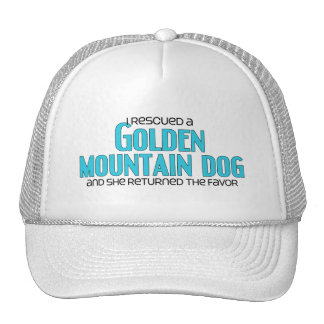 I Rescued a Golden Mountain Dog (Female Dog) Hat