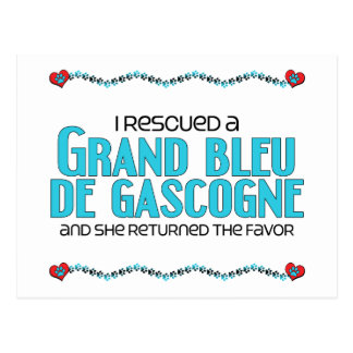I Rescued a Grand Bleu de Gascogne (Female Dog) Postcard