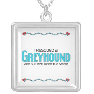 I Rescued a Greyhound (Female Dog) Square Pendant Necklace