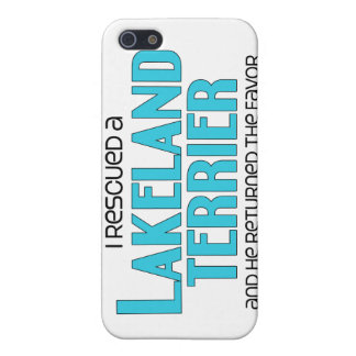 I Rescued a Lakeland Terrier (Male Dog) Cases For iPhone 5