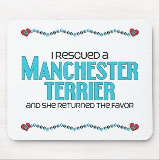 I Rescued a Manchester Terrier (Female Dog) Mouse Pad