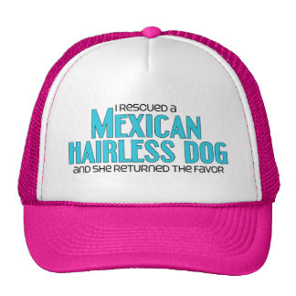 I Rescued a Mexican Hairless Dog (Female Dog) Cap