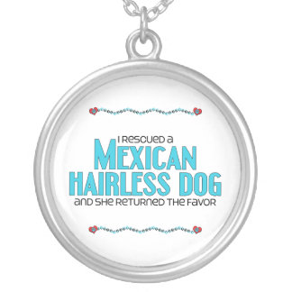 I Rescued a Mexican Hairless Dog (Female Dog) Round Pendant Necklace