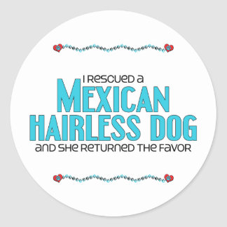 I Rescued a Mexican Hairless Dog (Female Dog) Round Sticker