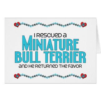 I Rescued a Miniature Bull Terrier Male Dog Card