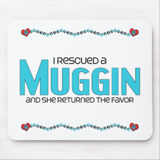 I Rescued a Muggin (Female) Dog Adoption Design Mousepads