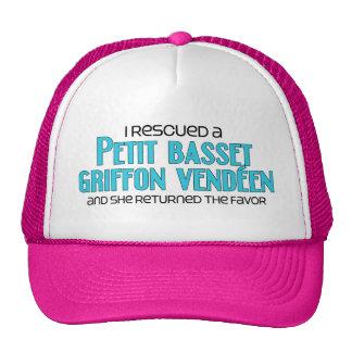 I Rescued a Petit Basset Griffon Vendéen (Female) Hat