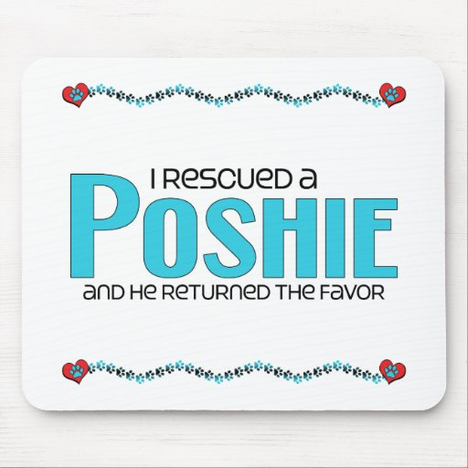 I Rescued a Poshie (Male) Dog Adoption Design Mousepad