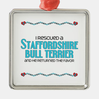 I Rescued a Staffordshire Bull Terrier (Male Dog) Silver-Colored Square Decoration