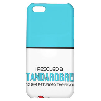 I Rescued a Standardbred (Female Horse) Case For iPhone 5C