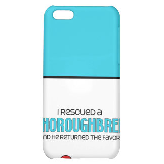 I Rescued a Thoroughbred (Male Horse) iPhone 5C Cover