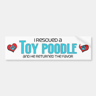 I Rescued a Toy Poodle (Male Dog) Bumper Sticker