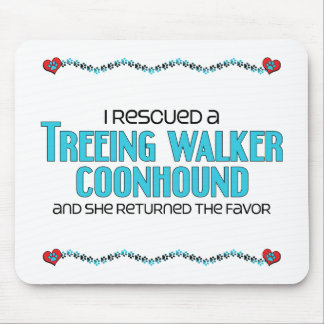 I Rescued a Treeing Walker Coonhound (Female Dog) Mouse Pad