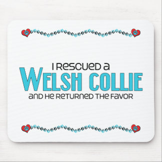 I Rescued a Welsh Collie (Male Dog) Mouse Pad