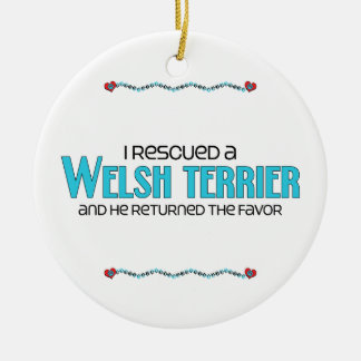 I Rescued a Welsh Terrier (Male Dog) Round Ceramic Decoration