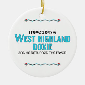 I Rescued a West Highland Doxie (Male Dog) Round Ceramic Decoration