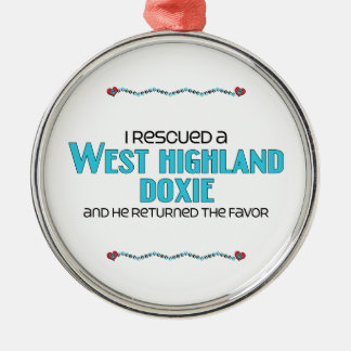 I Rescued a West Highland Doxie (Male Dog) Silver-Colored Round Decoration