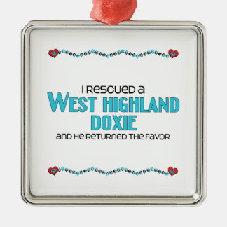 I Rescued a West Highland Doxie (Male Dog) Silver-Colored Square Decoration