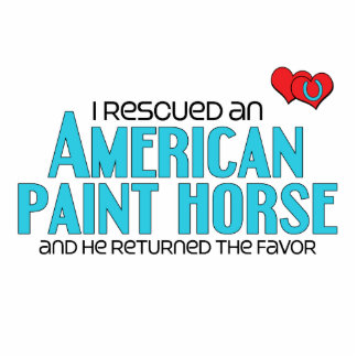 I Rescued an American Paint Horse (Male Horse) Photo Sculpture Magnet