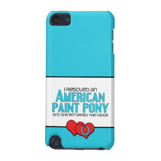 I Rescued an American Paint Pony Female Pony iPod Touch (5th Generation) Cover
